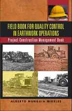Field Book for Quality Control in Earthwork Operations, workbook,