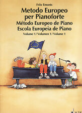 SCHOTT Emonts, Fritz - METODO EUROPEO PER PIANOFORTE Volume 1
