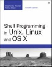 Developer's Library: Shell Programming in UNIX, Linux and OS X by Stephen G. Koc