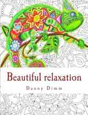 Beautiful Relaxation Coloring Book for Kids Adults Children Grownups No Stress .