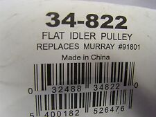 (1) OREGON 34-822 Replaces MURRAY 91801 , 774089 FLAT IDLER PULLEY