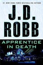 Apprentice in Death  J. D. Robb (Nora Roberts) (2016, Hardcover)1st Edition