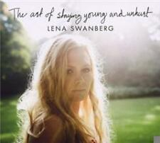 Swanberg,Lena - The Art of Staying Young and Unhurt - CD NEU