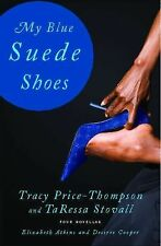 Tracy Price-thompson - My Blue Suede Shoes (2013) - Used - Trade Paper (Pap