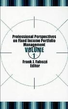 Professional Perspectives on Fixed Income Portfolio Management, Volume 1