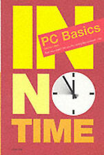 PC BASICS (IN NO TIME), OLIVER POTT, EIKE ELSER, Used; Good Book