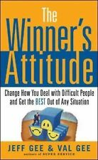 """The Winner's Attitude: Using the """"Switch"""" Method to Change How You Deal with Dif"""