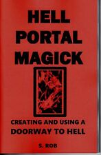 HELL PORTAL MAGICK book Satanism demons demonology hell black magic occult