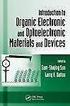 Introduction to Organic Electronic and Optoelectronic Materials and Devices (Opt