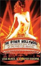 The Other Hollywood : The Uncensored Oral History of the Porn Film Industry