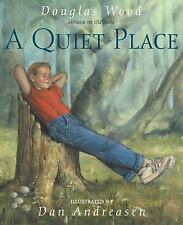 A Quiet Place by Douglas Wood c2002, VGC Hardcover, We Combine Shipping