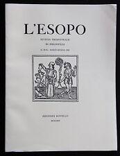L'ESOPO N. 93-94 2003 Ed. Rovello Bibliofilia Tunnel ferroviario Reggio Messina