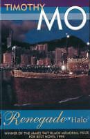 Renegade or Halo 2 von Timothy Mo (2000, Taschenbuch)