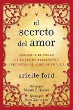 El Secreto del amor: Descubre el poder de la ley de atracción y encuen-ExLibrary