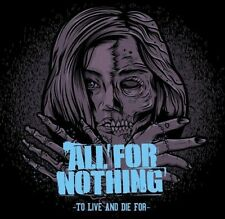 All for Nothing - To Live & Die for [New CD]