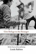 G, Give Refuge to the Stranger: The Past, Present, and Future of Sanctuary, Rabb