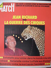 PARIS MATCH N° 1255 La GUERRE DES CIRQUES JEAN RICHARD HEATH DRUON 1973