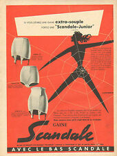Publicité Advertising 1953  GAINE SCANDALE bas gaine lingerie soutien