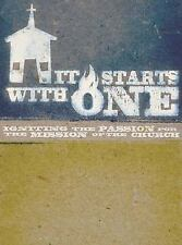 It Starts with One: A DVD-Based Study: Igniting the Passion for the Mission of t