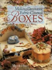 Making Decorative Fabric Covered Boxes, Mary Jo Hiney, Good Book