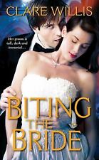 BITING THE BRIDE by Clare Willis ~ Combined Ship 25¢ ea ad pb PARANORMAL ROMANCE