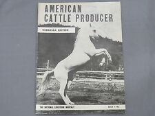 Vintage AMERICAN CATTLE PRODUCER Nebraska Edition Magazine 1942 May Hereford