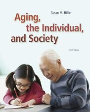 Aging, the Individual, and Society by Susan M. Hillier ,Georgia M. Barrow ,10th