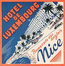 NICE FRANCE HOTEL DE LUXEMBOURG VINTAGE ART DECO LUGGAGE LABEL
