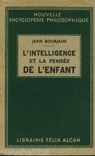 """Livre Psychologie """" L'intelligence et la Pensée de l'Enfant """"  ( No 899 ) Book"""
