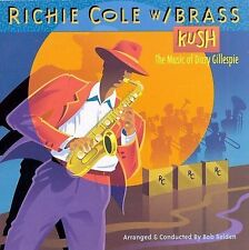 Kush: The Music of Dizzy Gillespie by Richie Cole (Sax) (CD, Apr-1995, Telarc...
