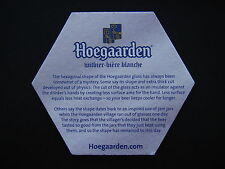 HOEGAARDEN WITBIER-BIERE BLANCHE THE HEXAGONAL SHAPE OF THE GLASS COASTER