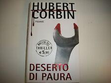 HUBERT CORBIN-DESERTO DI PAURA-MAESTRI DEL THRILLER PIEMME N.26-NUOVO!2005