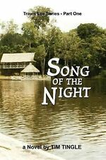 Song of the Night by Tim Tingle (2002, Paperback)