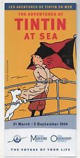 Tintin. Flyer pour l'exposition TINTIN AT SEA à Londres, 2004 -. (réf. 81/39)
