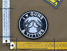 "Ricamata / Embroidered Patch ""I Love Guns and Titties"" with VELCRO® brand hook"
