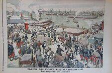 PORT DE MARSEILLE REPRISE DU TRAVAIL SOLDATS BATEAUX GRAVURE PETIT JOURNAL 1904