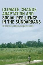 Climate Change Adaptation and Social Resilience in the Sundarbans by George...