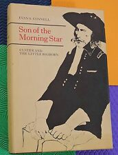 General GEORGE ARMSTRONG CUSTER & Little Bighorn HARDBACK Son of Morning Star