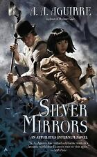 Silver Mirrors (An Apparatus Infernum Novel)