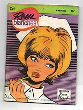 ROSES BLANCHES n°117 - Editions Aredit 1969. TBE