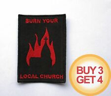 BURN YOUR LOCAL CHURCH R PATCH,BUY3GET4,BLACK METAL,MAYHEM,1BURZUM,EMPEROR,ULVER
