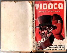 J.CLAUDAELS ¤ VIDOCQ FORCAT ET POLICIER ¤ les grands romans policiers