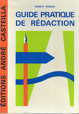 GUIDE PRATIQUE DE REDACTION, par Robert BESSON, Editions CASTEILLA