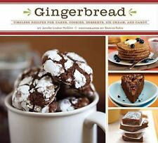 NEW! Gingerbread, Timeless Recipes for Cakes Cookies Desserts, Ice Cream McGlinn