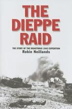 The Dieppe Raid: The Story of the Disastrous 1942 Expedition (Twentieth-Century