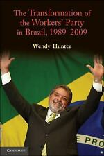 The Transformation of the Workers' Party in Brazil, 1989-2009-ExLibrary