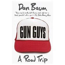 Gun Guys: A Road Trip (Vintage Departures), Baum, Dan, Acceptable Book