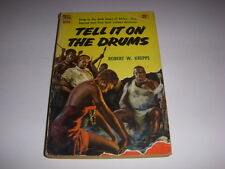 TELL IT ON THE DRUMS by Robert W. Krepps, Dell Book #D156, 1955, Vintage PB!
