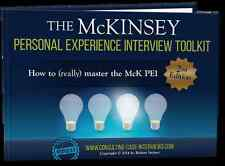 The Mckinsey Personal Experience Interview Toolkit : How to (really) Master...