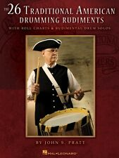 The 26 Traditional American Drumming Rudiments With Roll Charts and Ru 006620124